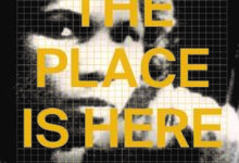 The Place Is Here: The Work of Black Artists in 1980s Britain